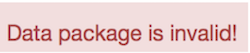 Data Package is Invalid